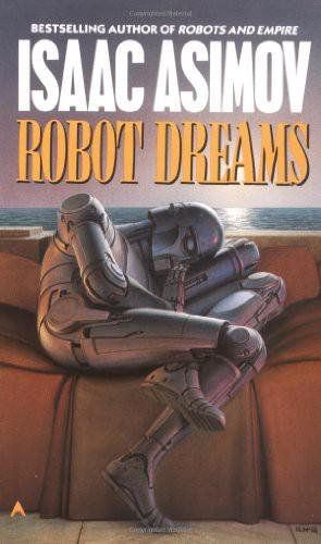 Robot Dreams (The Robot Series)