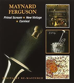 Primal Scream / New Vintage / Carnival by Maynard Ferguson