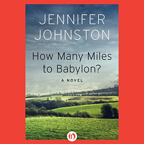 How Many Miles to Babylon? audiobook cover art
