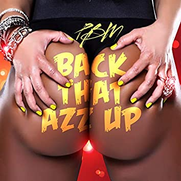 Back That Azz Up (feat. Marka)