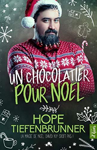 Un chocolatier pour Noël de Hope Tiefenbrunner 51KLe+04tuL
