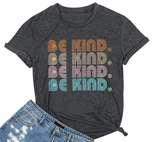 Be Kind T Shirt Women Kindness Shirt Vintage Letter Print Casual Graphic Tees Tops Gray