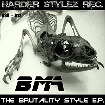 The Brutality Style E.P.