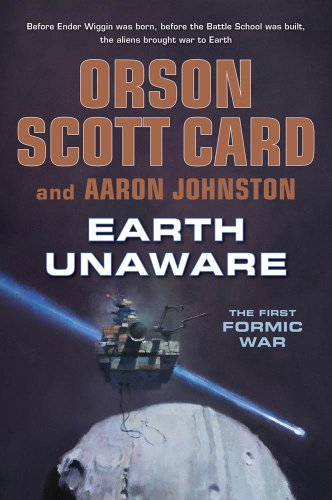 Earth Unaware (The First Formic War Book 1)