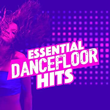 Essential Dancefloor Hits