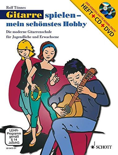 Gitarre spielen - mein schönstes Hobby. Set. Die moderne Gitarrenschule für Jugendliche und Erwachsene Ausgabe mit CD + DVD by Rolf Tönnes (2006-01-30)