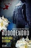 Rododendro: Crónicas de Rockville (Spanish Edition)