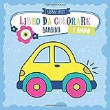 Libro da colorare 1 anno BAMBINO: Album da colorare per bambini con auto, camion, dinosauri, animali, macchine, trattore, aerei e molti altri