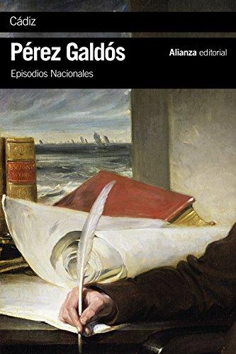 Cádiz: Episodios Nacionales, 8 / Primera serie (El libro de bolsillo - Bibliotecas de autor - Biblioteca Pérez Galdós - Episodios Nacionales)