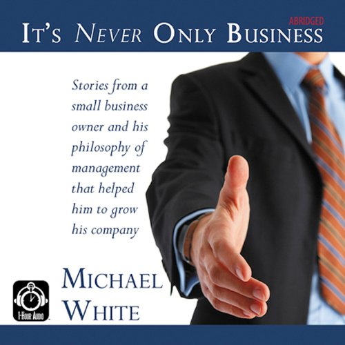 It's Never Only Business audiobook cover art