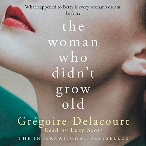 The Woman Who Didn't Grow Old cover art
