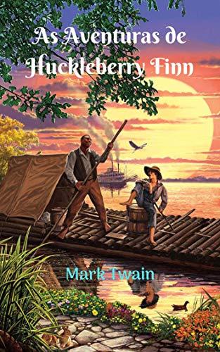 As Aventuras de Huckleberry Finn: Inúmeras aventuras, surpreendentes, trágicas e engraçadas. Huck foge com seu amigo Jim (um escravo) em busca de liberdade.