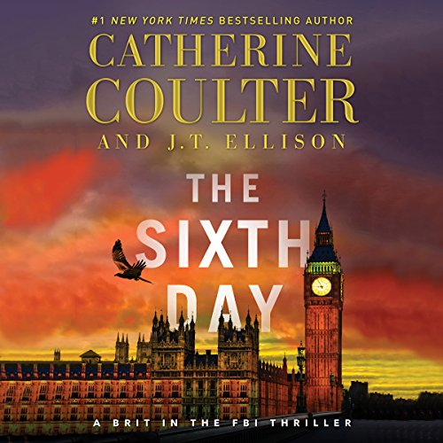 The Sixth Day     A Brit in the FBI, Book 5              Autor:                                                                                                                                 Catherine Coulter,                                                                                        J.T. Ellison                               Sprecher:                                                                                                                                 Renee Raudman,                                                                                        MacLeod Andrews                      Spieldauer: 14 Std. und 10 Min.     Noch nicht bewertet     Gesamt 0,0