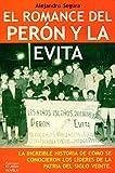 El romance del Perón y la Evita (Spanish Edition)
