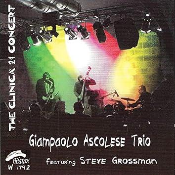 The Clinica 21 Concert (feat. Steve Grossman)