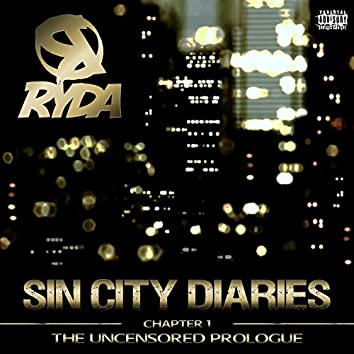 Sin City Diaries - Chapter 1: The Uncensored Prologue