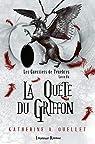 Les guerriers de ténèbres, tome 1 : La quête du griffon par Ouellet