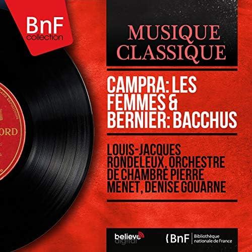 Louis-Jacques Rondeleux, Orchestre de chambre Pierre Menet, Denise Gouarne