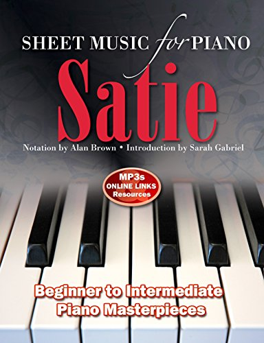 Brown, A: Erik Satie: Sheet Music for Piano