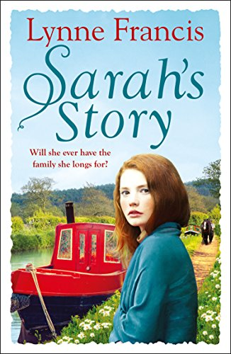 Sarah's Story: An emotional family saga that you won't be able to put down (The Mill Valley Girls) by [Lynne Francis]