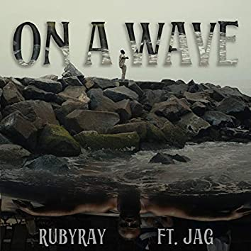 On a Wave