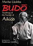 英文版 武道 - Budo: Teachings of the Founder of Aikido