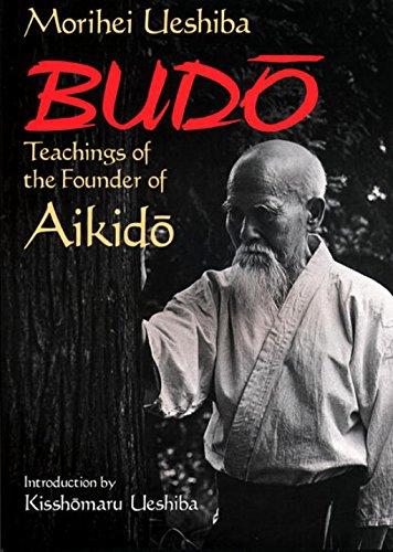 英文版 武道 - Budo: Teachings of the Founder of Aikidoの詳細を見る