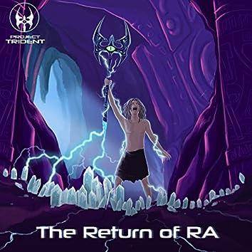 The Return Of RA