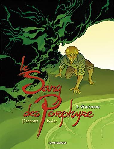 Le Sang des Porphyre - tome 3 - Gwémon