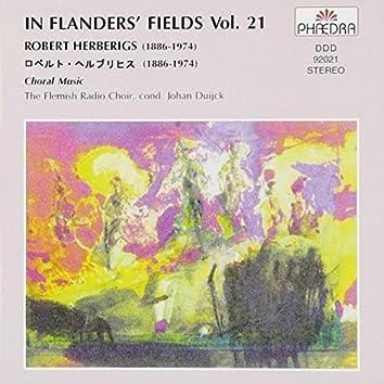 In Flanders' Fields, Vol. 21: Choral Music of Robert Herberigs
