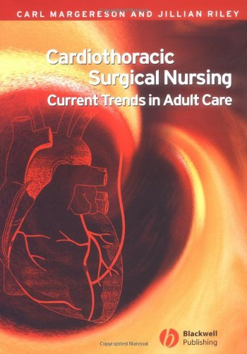 Cardiothoracic Surgical Nursing: Current Trends in Adult Care (English Edition)