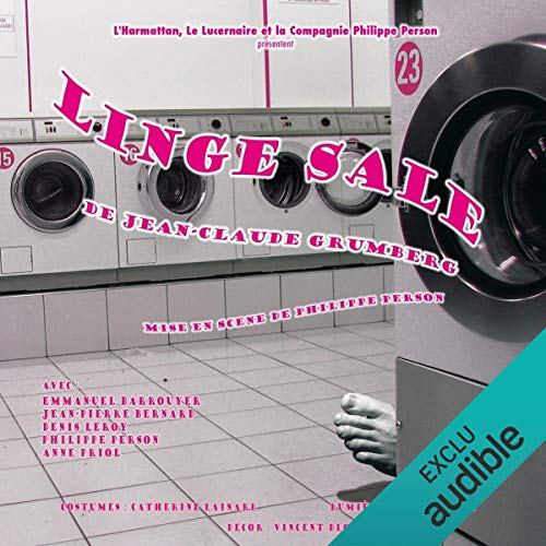 Linge Sale                   By:                                                                                                                                 Jean-Claude Grumberg                               Narrated by:                                                                                                                                 Emmanuel Barrouyer,                                                                                        Jean-Pierre Bernard,                                                                                        Denis Leroy,                   and others                 Length: 1 hr and 19 mins     1 rating     Overall 2.0