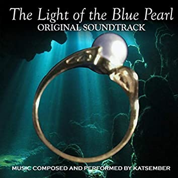 The Light of the Blue Pearl (Original Soundtrack)