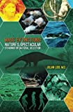 Mass Extinctions: Nature's Spectacular Staging of Natural Selection