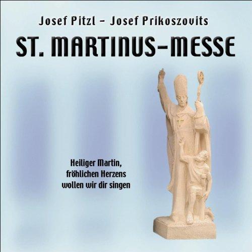St. Martinus-Messe v. Josef Pitzl - Josef Prikoszovits