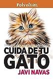 Cuida de tu gato. Consejos para adoptantes primerizos: Volum