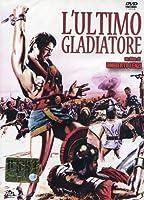L'Ultimo Gladiatore [Italian Edition]