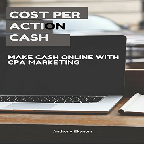 Cost per Action Cash audiobook cover art