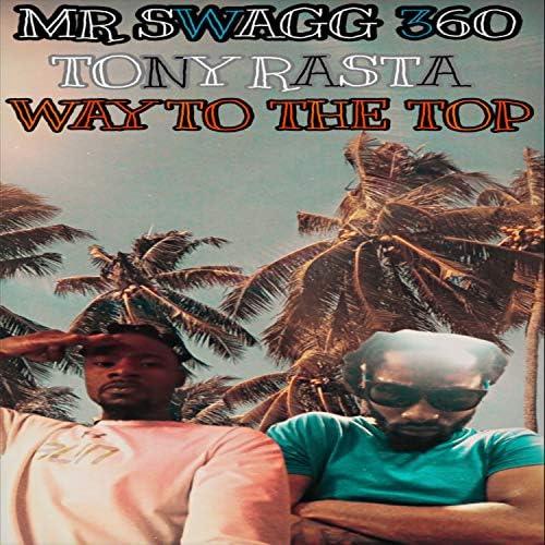 MR SWAGG 360 feat. Tony Rasta