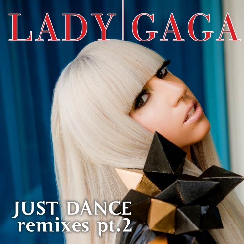 Just Dance (RedOne Remix) by Lady Gaga & Kardinal Offishall