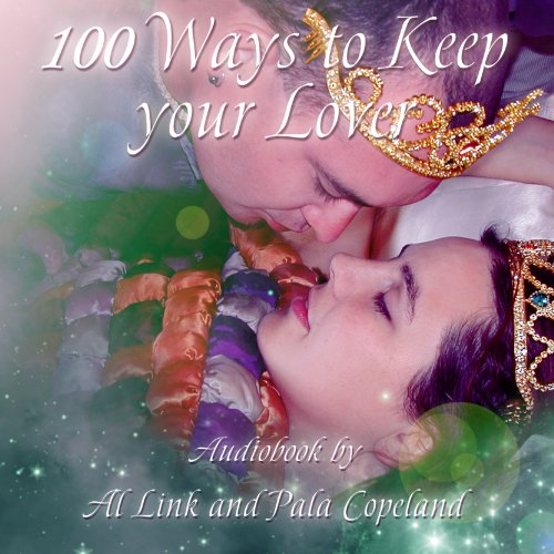 100 Ways to Keep Your Lover audiobook cover art