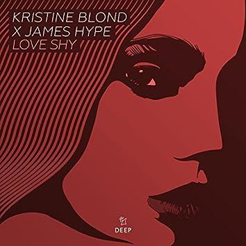 Love Shy (Kristine Blond X James Hype)