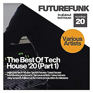 The Best Of Tech House '20 (Part 1)
