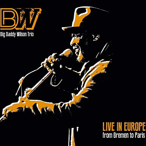 Live In Europe From Bremen To Paris (Live)