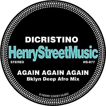 AGAIN AGAIN AGAIN (Bklyn Deep Afro Mix)