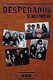 Desperados: The Roots of Country Rock