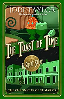 The Toast of Time by [Jodi Taylor]