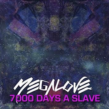 7000 Days a Slave