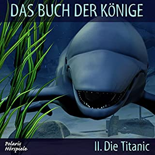 Die Titanic (Das Buch der Könige 2) Titelbild