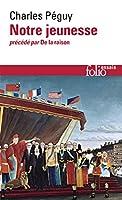 Notre Jeunesse de La (Collection Folio/Essais)